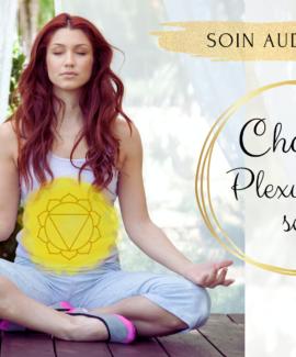 méditation guidée chakra plexus solaire