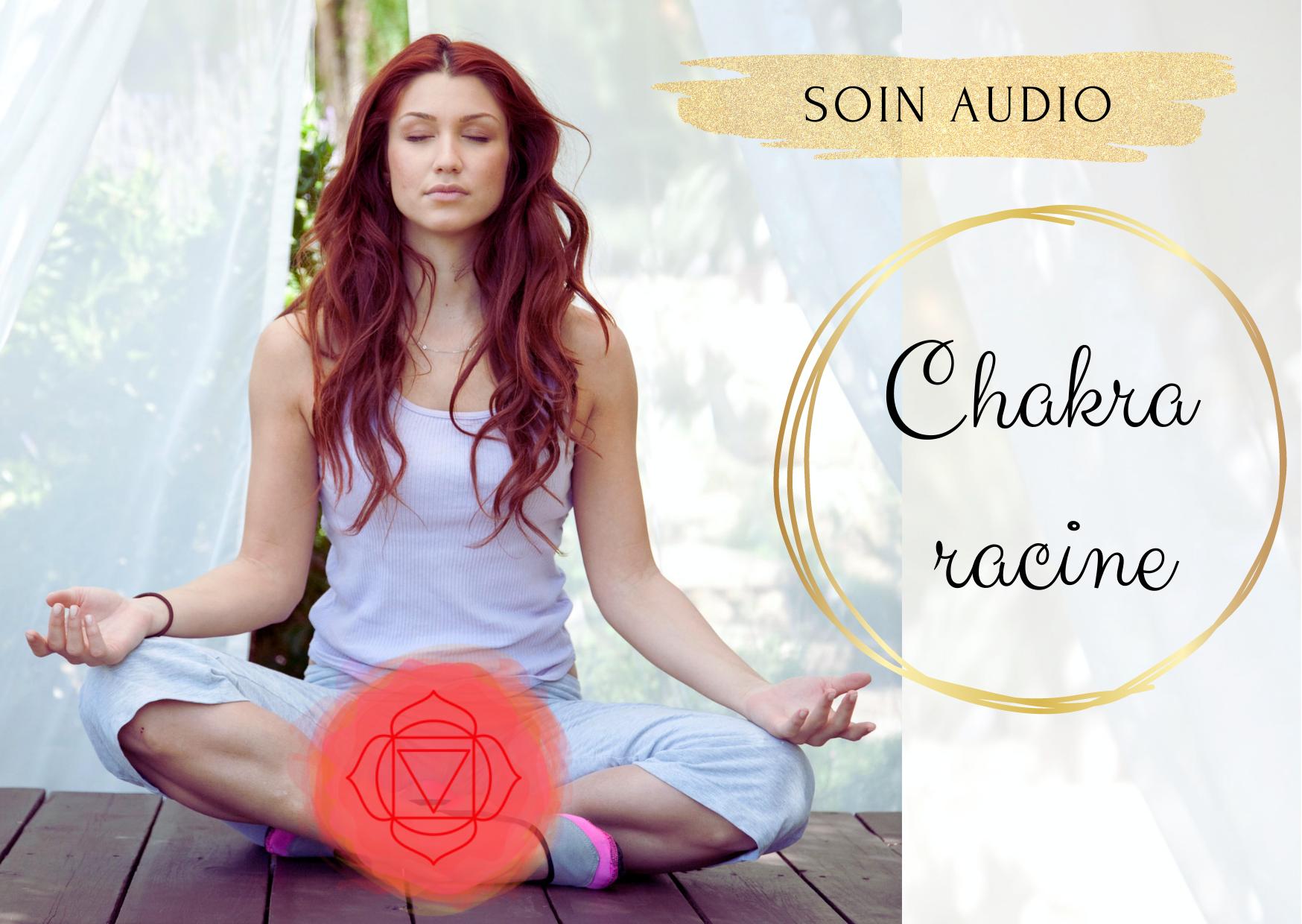 soin audio chakra racine